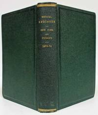 THE MEDICAL REGISTER (1873, VOL. XI)  Of New York & Vicinity for the Year  Commencing June 1, 1873