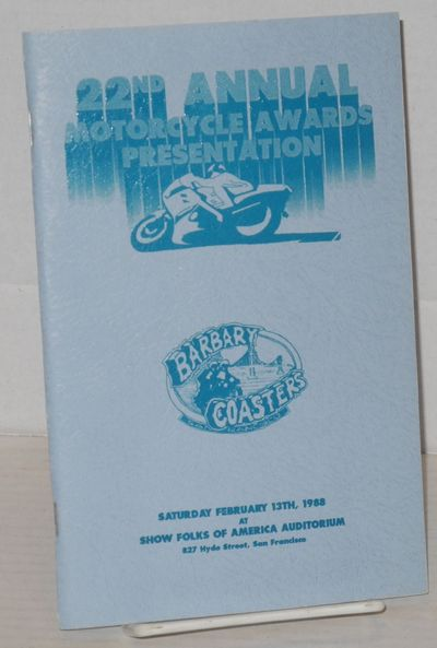 San Francisco: The Barbary Coasters Motorcycle Club, 1988. Magazine. 5.5x8.5 inches, photos, illustr...
