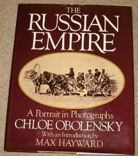 The Russian Empire: A Portrait in Photographs by Chloe Obolensky - Hardcover - from World of Books Ltd (SKU: GOR002832912)