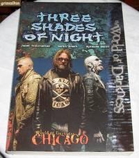 Three Shades of Night: World of Darkness: Chicago