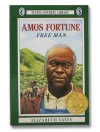 Amos Fortune: Free Man (Puffin Newbery Library)