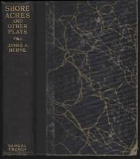 SHORE ACRES AND OTHER PLAYS