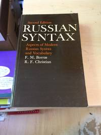 image of Russian Syntax: Aspects of Modern Russian Syntax and Vocabulary