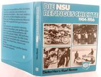 image of NSU-Renngeschichte 1904-1956