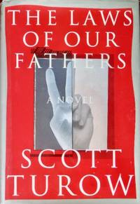 The Laws of Our Fathers by  Scott Turow - 1st - 1996 - from CANFORD BOOK CORRAL (SKU: 033027)