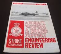 . RAF Strike Command Aircraft Weapons and Ground Support Engineering Review October 1970