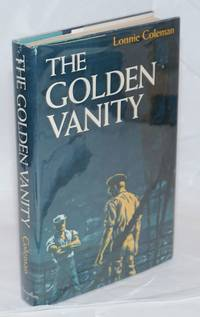 The Golden Vanity by  Lonnie Coleman - First Edition - 1962 - from Bolerium Books Inc., ABAA/ILAB and Biblio.com
