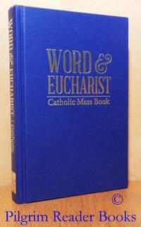image of Word & Eucharist: Catholic Mass Book. Sundays, Feasts & Solemnities.