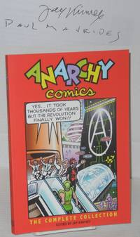 Anarchy comics: the complete collection by  Jay (editor) Kinney - Paperback - Signed First Edition - 2012 - from Bolerium Books Inc., ABAA/ILAB and Biblio.com