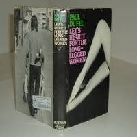 LET'S HEAR IT FOR THE LONG-LEGGED WOMEN By PAUL DAFEU 1973