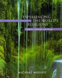 image of Experiencing the World's Religions: Tradition Challenge and Change