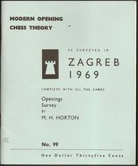 Modern Chess Opening Theory as surveyed in Zagreb1969