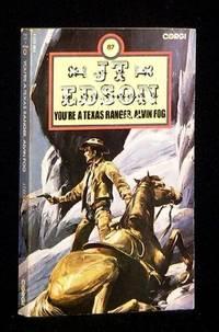 image of You're a Texas Ranger, Alvin Fog (Alvin Dustine 'Cap' Fog series)