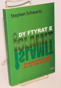 Dy Ftyrat e Islamit: Fondamentalizmi Saudit dhe roli i tij ne terrorizem