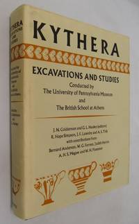 Kythera; Excavations and Studies Conducted by the University of Pennsylvania Museum and the British School at Athens