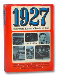 1927: The Picture Story of a Wonderful Year