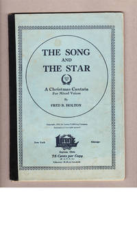 image of The Song and The Star. A Christmas Cantata For Mixed  Voices