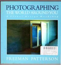 image of PHOTOGRAPHING THE WORLD AROUND YOU