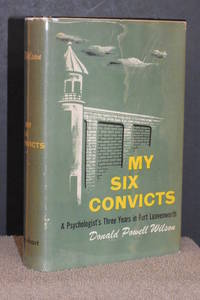 My Six Convicts; A Psychologist's Three Years in Fort Leavenworth