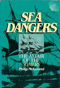 Sea Dangers.  The Affair of the Somers