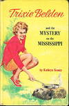 image of TRIXIE BELDEN AND THE MYSTERY ON THE MISSISSIPPI  #15.