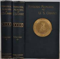 PERSONAL MEMOIRS OF U. S. GRANT. Two volume set.