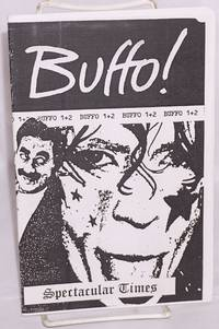 Buffo 1+2. Amazing tales of political pranks and anarchic buffoonery. A new edition completely revised and updated by Spectacular Times - Paperback - n.d. - from Bolerium Books Inc., ABAA/ILAB and Biblio.com