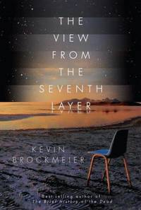 The View From The Seventh Layer (SIGNED)