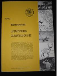 NRA National Rifle Association Illustrated Hunters Handbook