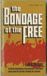 The Bondage of the Free