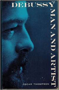 Debussy: Man and Artist