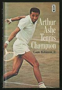 Arthur Ashe: Tennis Champion
