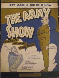 image of LET`S MAKE A JOB OF IT.  THE ARMY SHOW