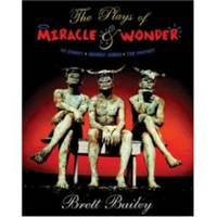 THE PLAYS OF MIRACLE & WONDER  Ipi Zombi? / iMumbo Jumbo / The Prophet