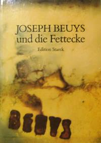 Joseph Beuys und die Fettecke; Eine Dokumentation zur Zerstorung der Fettecke in der Kunstakademie Dusseldorf