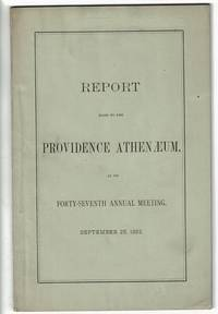 Forty-seventh annual report of the directors of the Providence Athenaeum to the proprietors submitted September 25, 1882