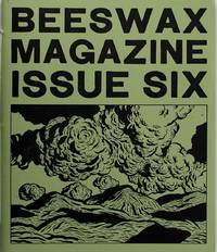 Beeswax Magazine Issue 6