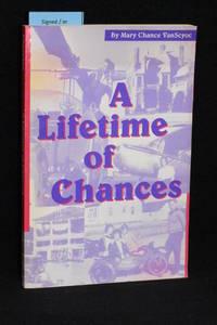 A Lifetime of Chances