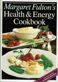 Margaret Fulton's Health And Energy Cookbook