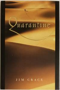 QUARANTINE by  Jim Crace - Paperback - Signed First Edition - 1997 - from Bert Babcock - Bookseller, LLC and Biblio.co.uk