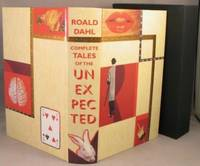 The Complete Tales of the Unexpected and Other Stories. by  Roald Dahl - First Edition - 2001 - from Bucks County Bookshop  IOBA and Biblio.com