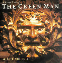 A Little Book of the Green Man by  Mike Harding - Hardcover - 1998-06-01 - from M Godding Books Ltd (SKU: 165038)