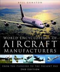 image of World Encyclopedia of Aircraft Manufacturers: From the Pioneers to the Present Day