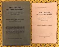 The Genesis of Freemasonry.