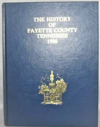 The History of Fayette County Tennessee