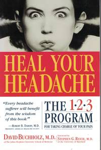 image of Heal Your Headache The 1 2 3 Program for Taking Charge of Your Pain