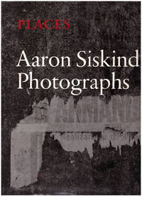 PLACES: Aaron Siskind Photographs
