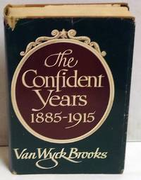 The Confident Years: 1885-1915