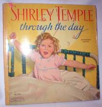 Shirley Temple; Through the Day (No. 1716)