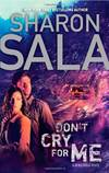 image of Don't Cry for Me (Rebel Ridge Novels)
